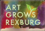Art Grows Rexburg - Summerfest art competition